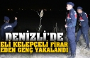 Denizli'de eli kelepçeli firar eden genç yakalandı