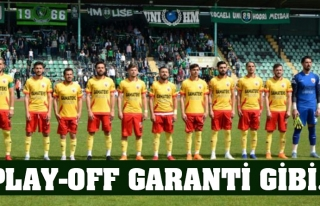 PLAY-OFF GARANTİ GİBİ…