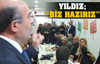 "YILDIZ; ""BİZ HAZIRIZ"""