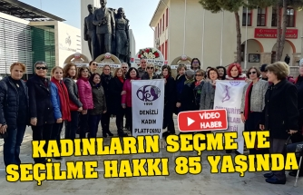 Kadınların seçme ve seçilme hakkı 85 yaşında