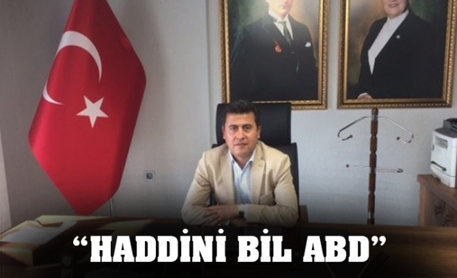 """HADDİNİ BİL ABD"""